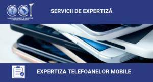 EXPERTIZA TELEFOANELOR MOBILE