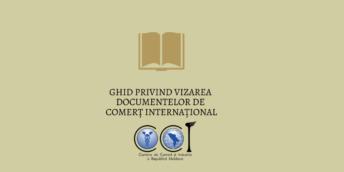 Ghid privind vizarea documentelor de comerț internațional